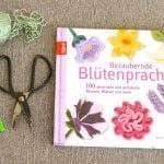 Blüten häkeln – Anleitungen für Blüten und Blätter
